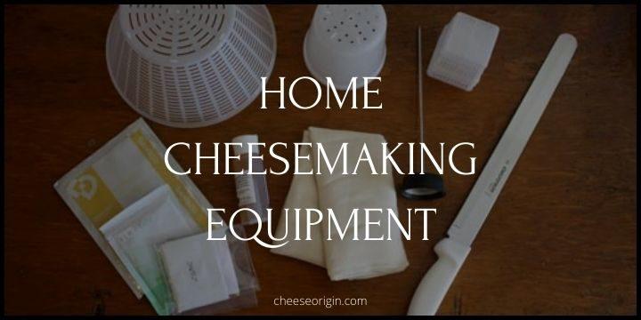 Top 19 Home Cheesemaking Equipment & Tools (2021) - Cheese Origin