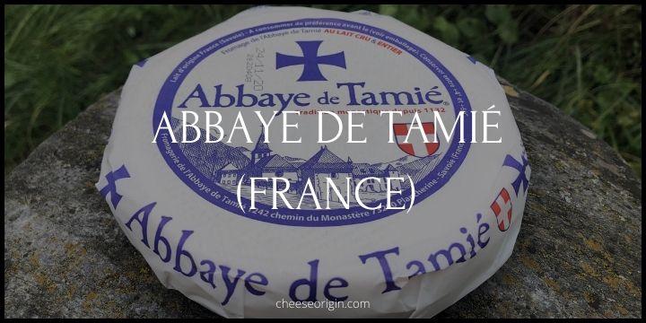 Abbaye de Tamié (FRANCE) - Cheese Origin