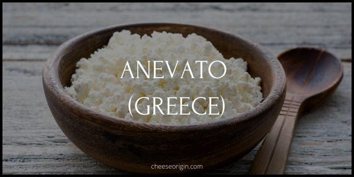 Anevato (GREECE) - Cheese Origin